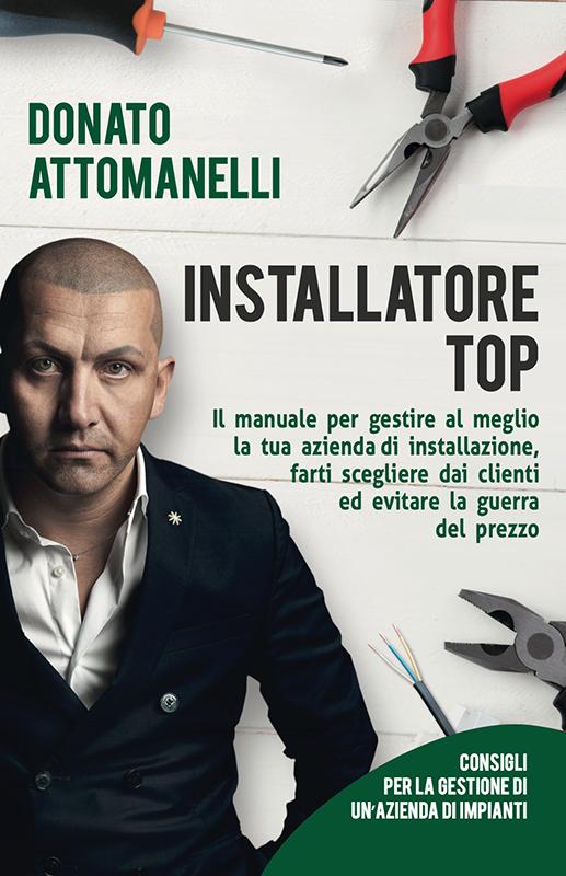 Manuale Installatore Top Impiantista Imprenditore Donato Attomanelli
